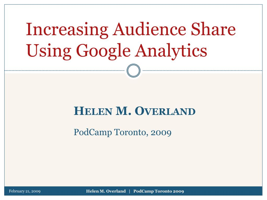 Increasing Audience Share Using Google Analytics