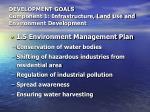 development goals component 1 infrastructure land use and environment development20