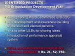 identified projects 3 1 organization development plan