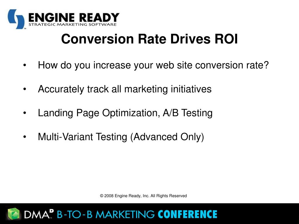 Conversion Rate Drives ROI