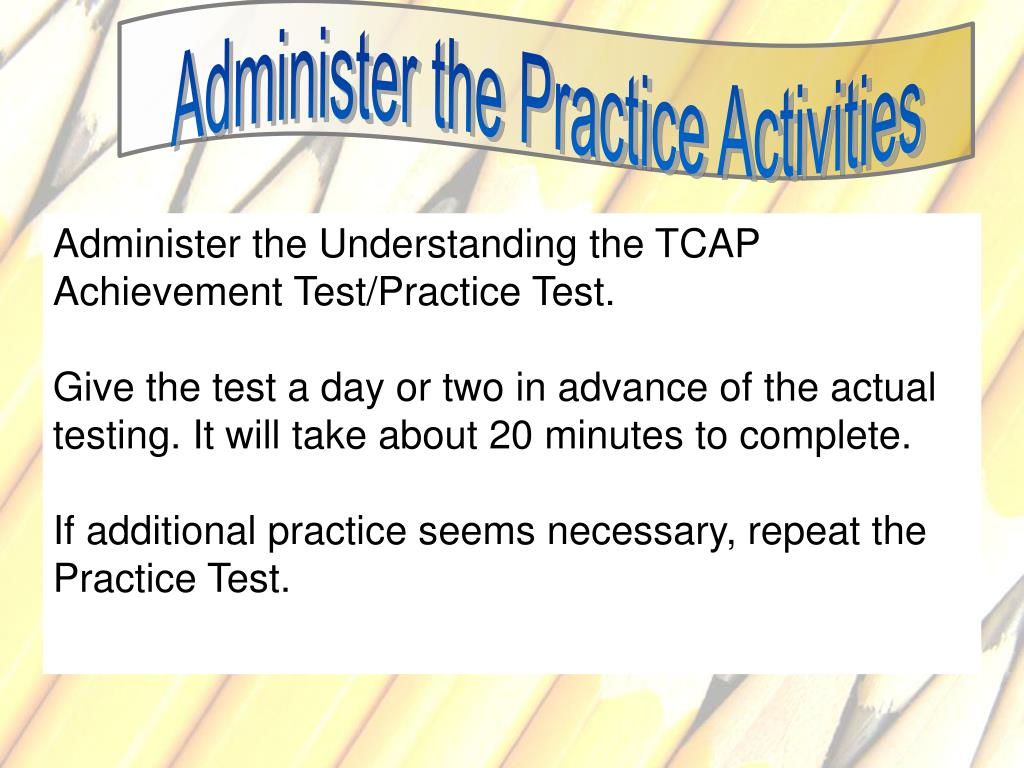 Administer the Practice Activities