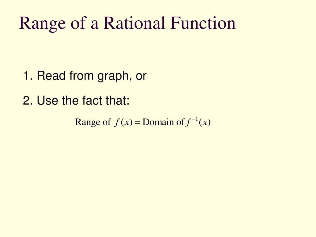 Range of a Rational Function