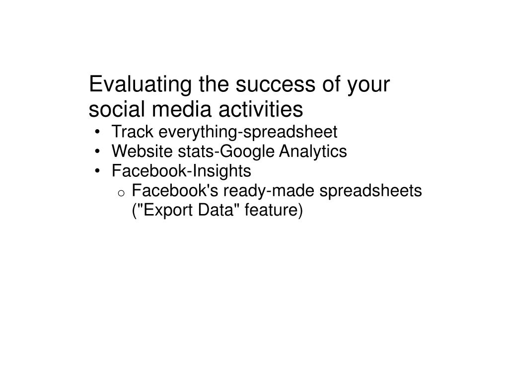Evaluating the success of your social media activities