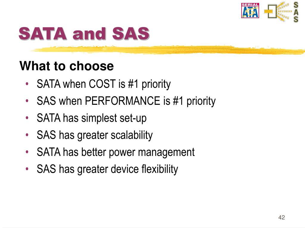 SATA and SAS