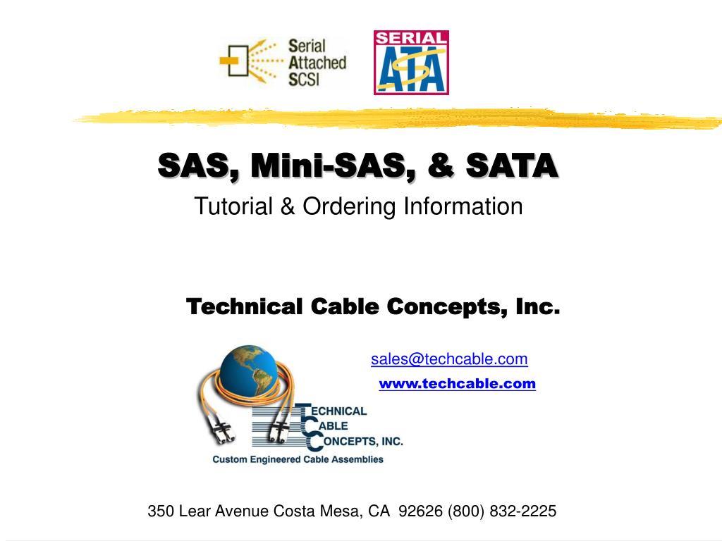 SAS, Mini-SAS, & SATA
