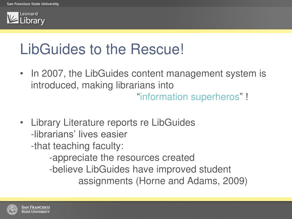 LibGuides to the Rescue!