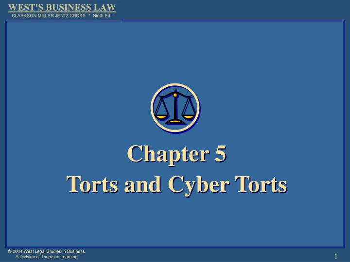 Chapter 5 torts and cyber torts