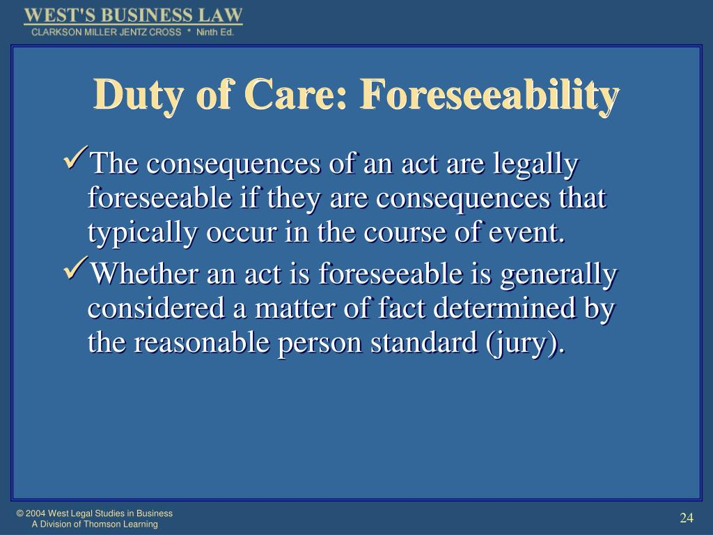 Duty of Care: Foreseeability