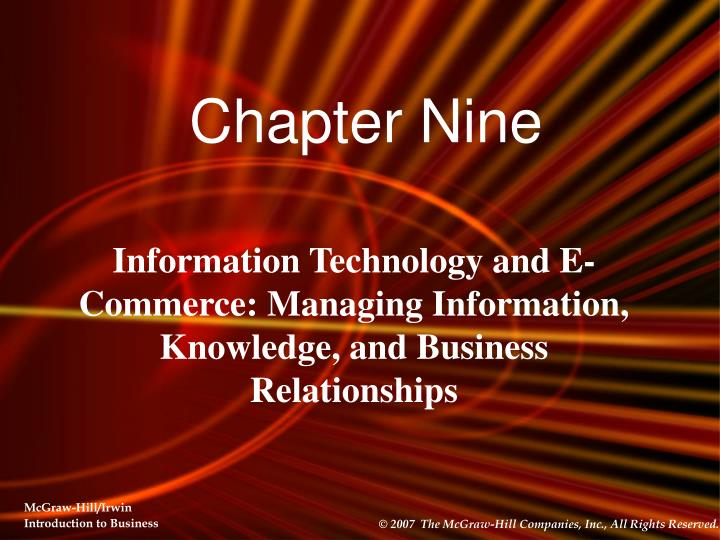 Information technology and e commerce managing information knowledge and business relationships