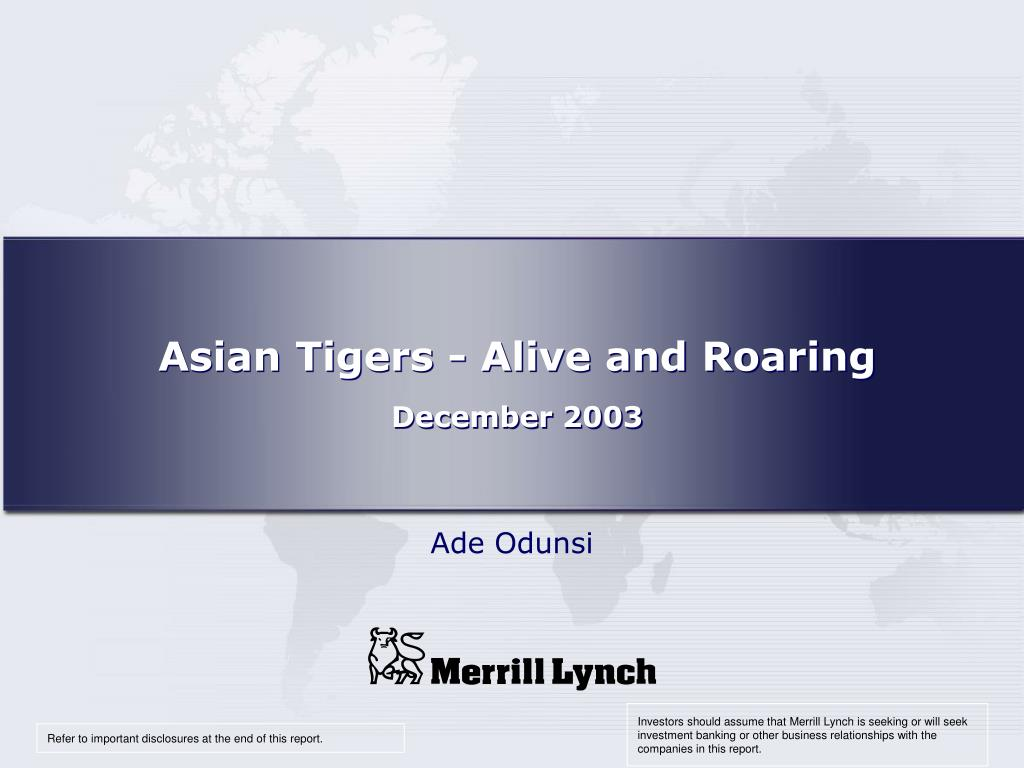 Asian Tigers - Alive and Roaring
