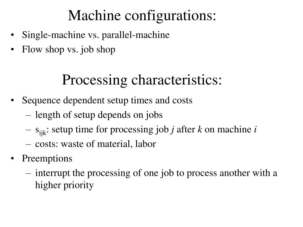 Machine configurations: