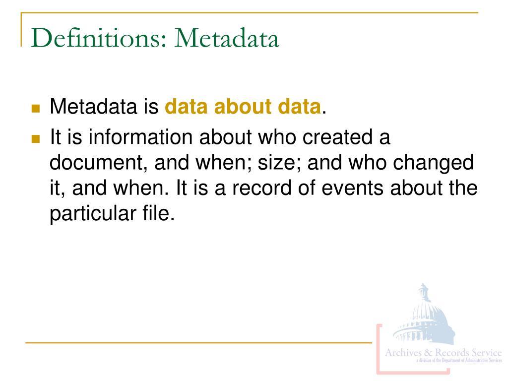 Definitions: Metadata