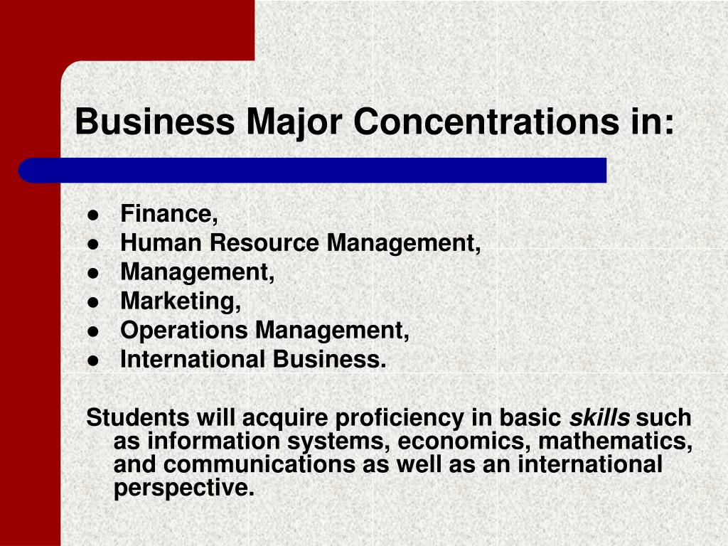 Business Major Concentrations in:
