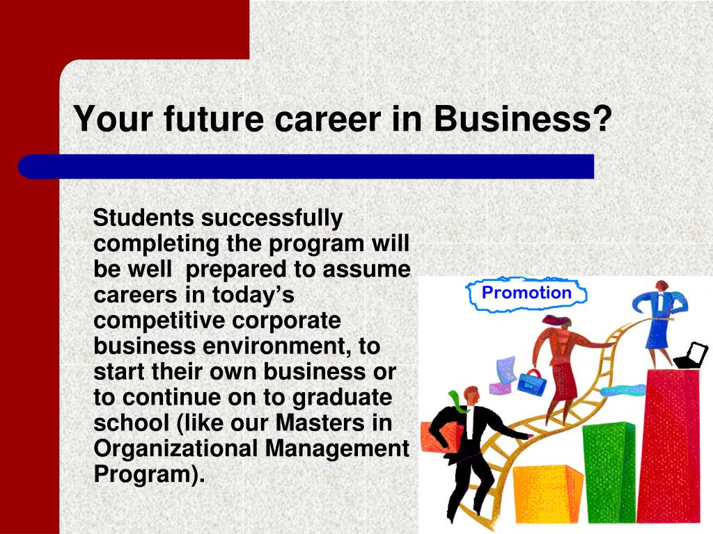 Your future career in Business?