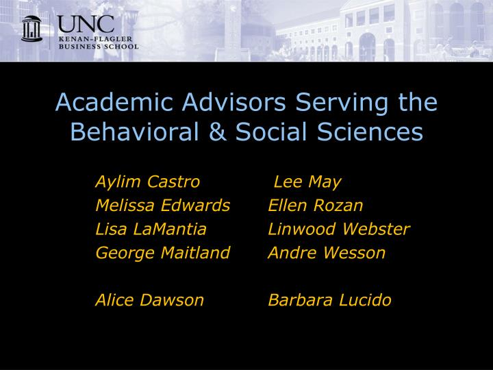 Academic advisors serving the behavioral social sciences