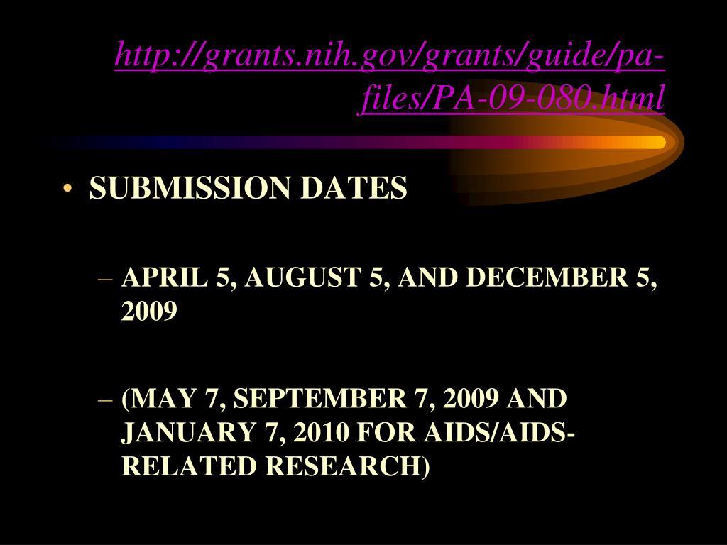 http://grants.nih.gov/grants/guide/pa-files/PA-09-080.html