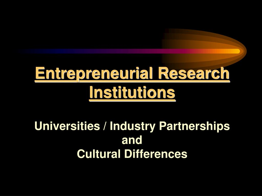 Entrepreneurial Research Institutions