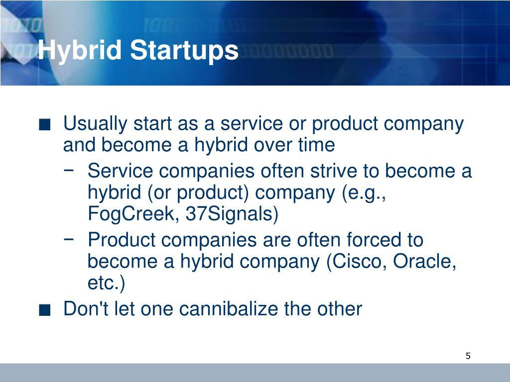 Hybrid Startups