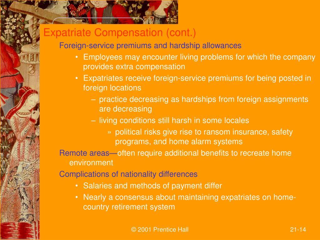 Expatriate Compensation (cont.)