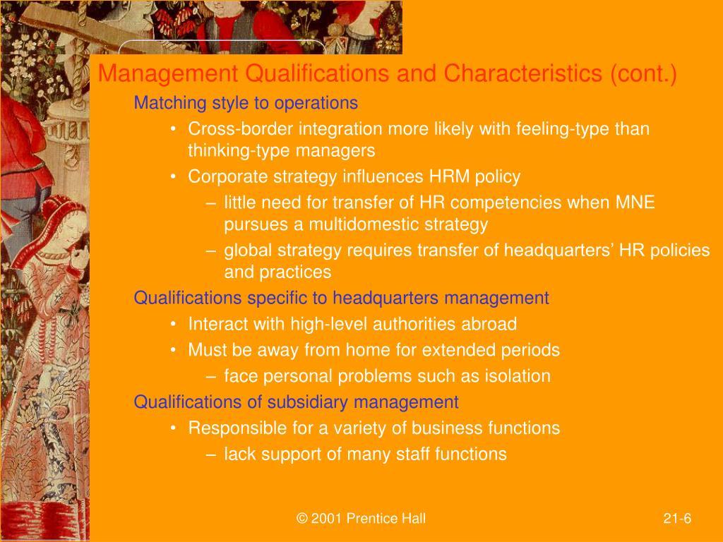 Management Qualifications and Characteristics (cont.)