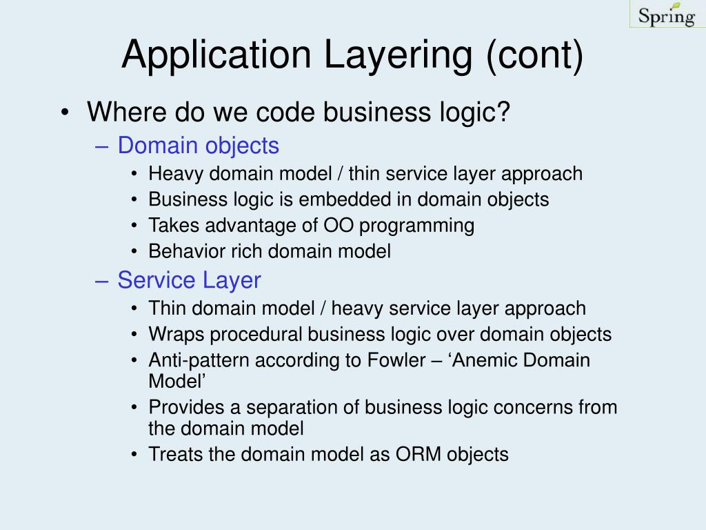 Application Layering (cont)