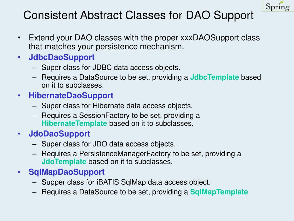 Consistent Abstract Classes for DAO Support