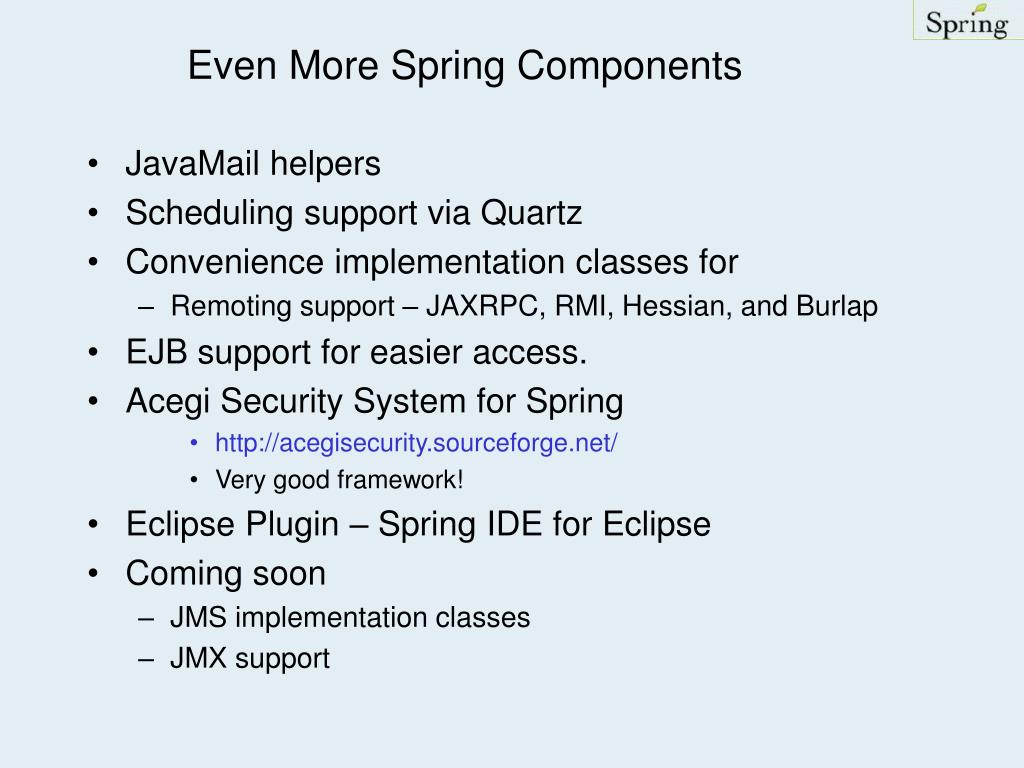 Even More Spring Components