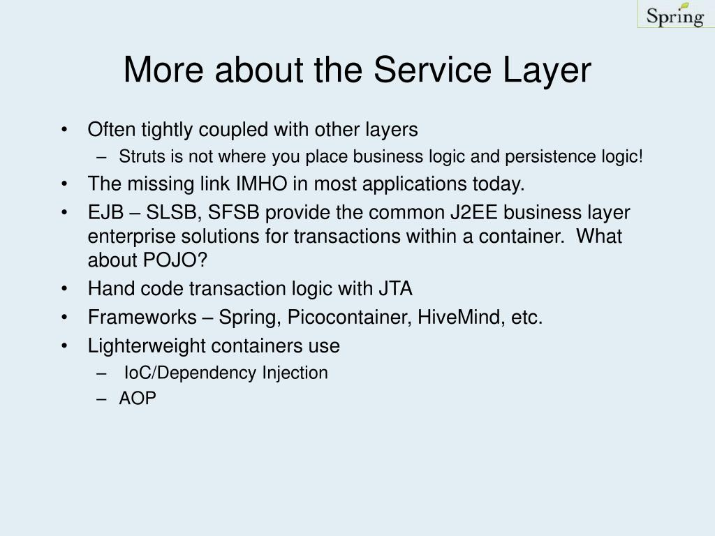More about the Service Layer