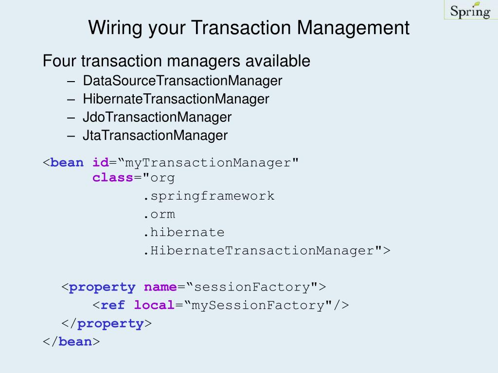 Wiring your Transaction Management