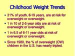 childhood weight trends