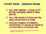 current trends sedentary activity