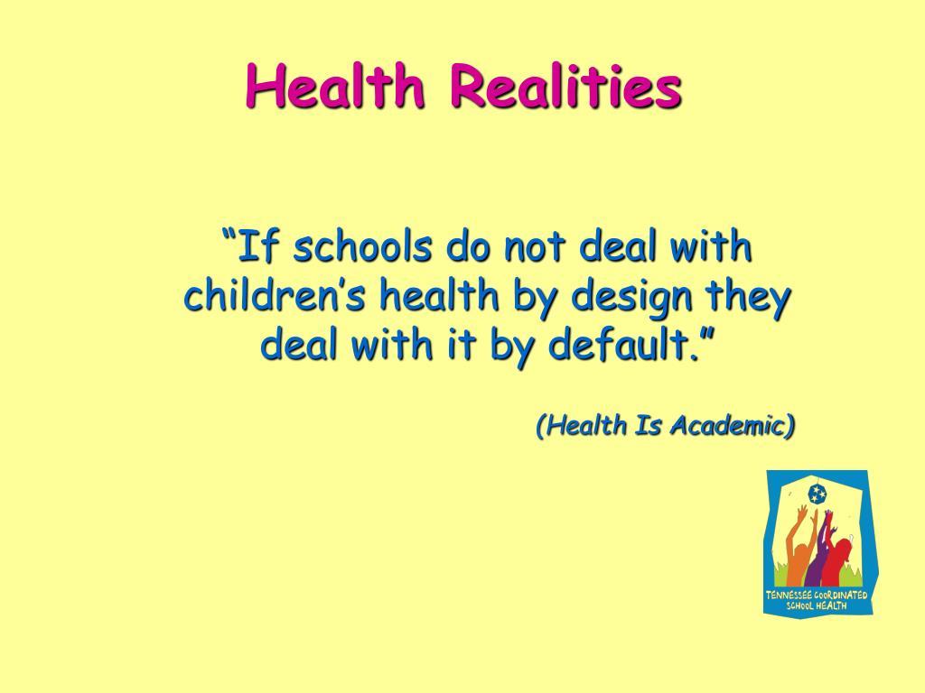 Health Realities