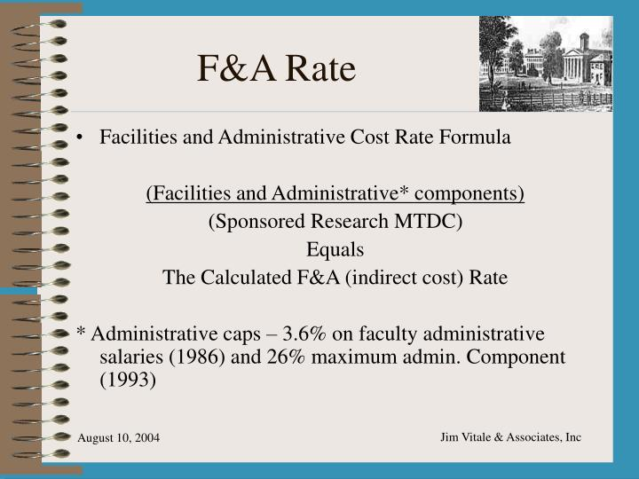F&A Rate