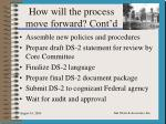 how will the process move forward cont d3
