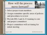 how will the process move forward