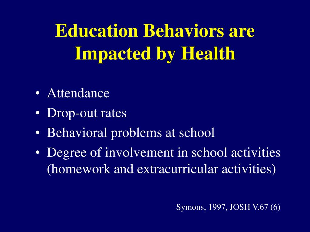 Education Behaviors are Impacted by Health