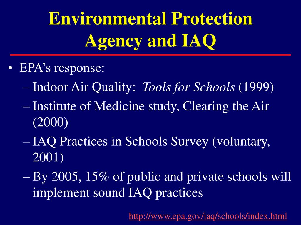 Environmental Protection Agency and IAQ