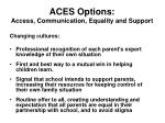 aces options access communication equality and support17