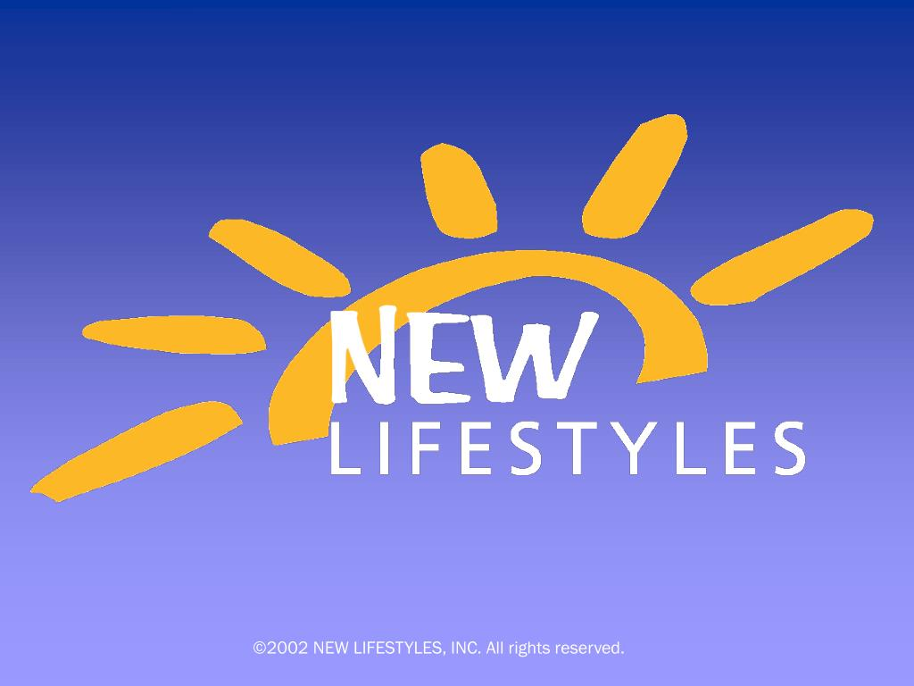 ©2002 NEW LIFESTYLES, INC. All rights reserved.