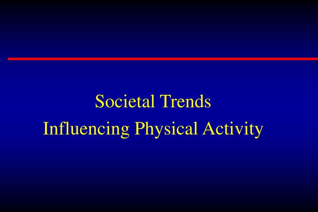 Societal Trends