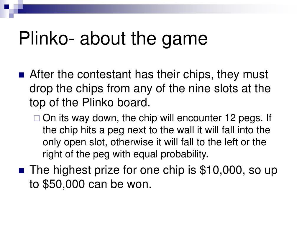 Plinko- about the game