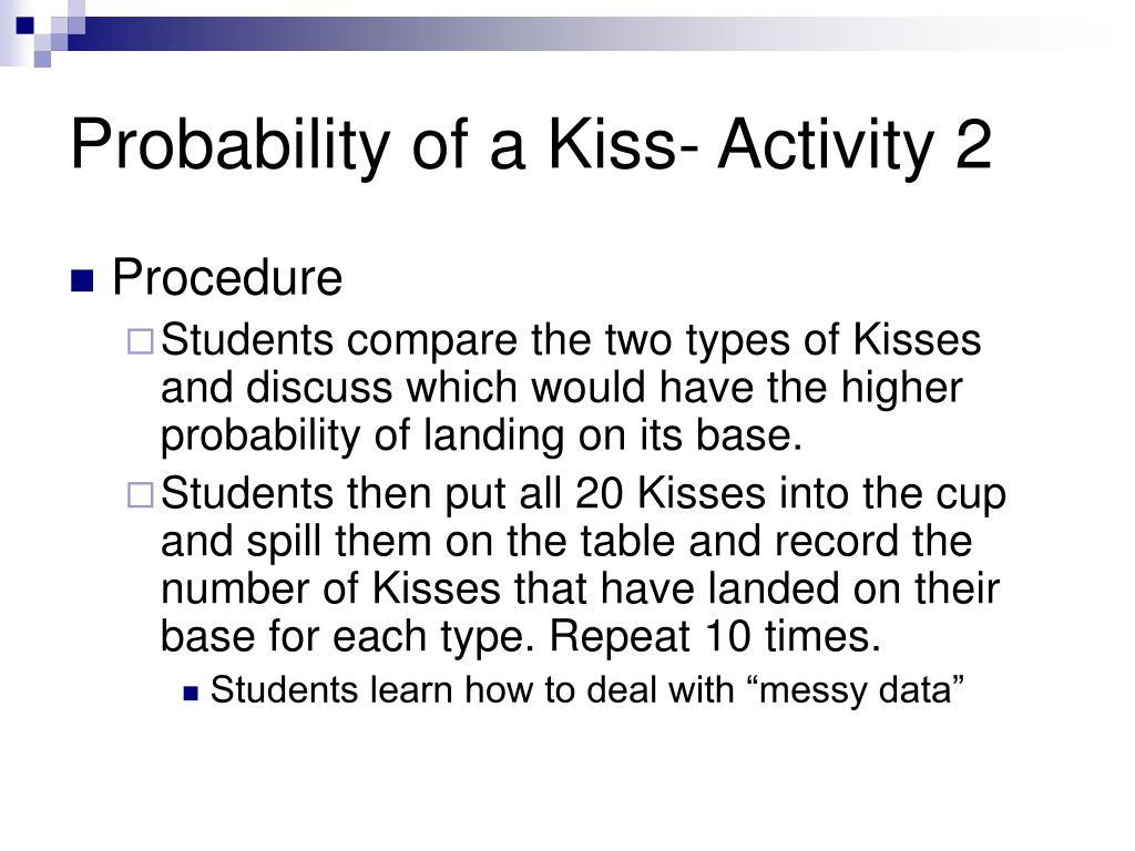 Probability of a Kiss- Activity 2