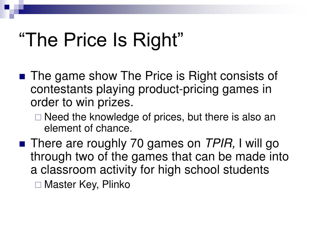 """""""The Price Is Right"""""""