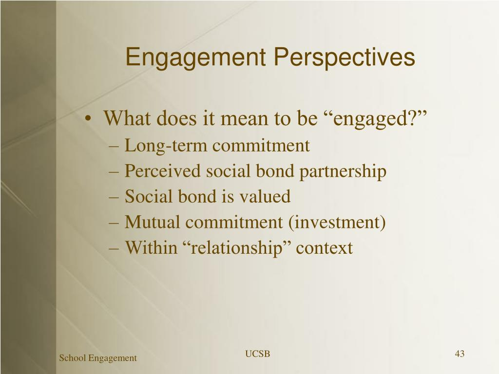 Engagement Perspectives