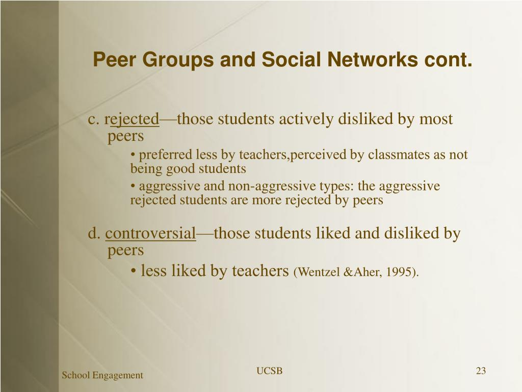 Peer Groups and Social Networks cont.
