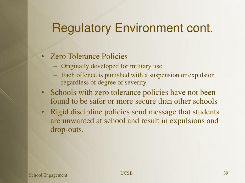 Regulatory Environment cont.