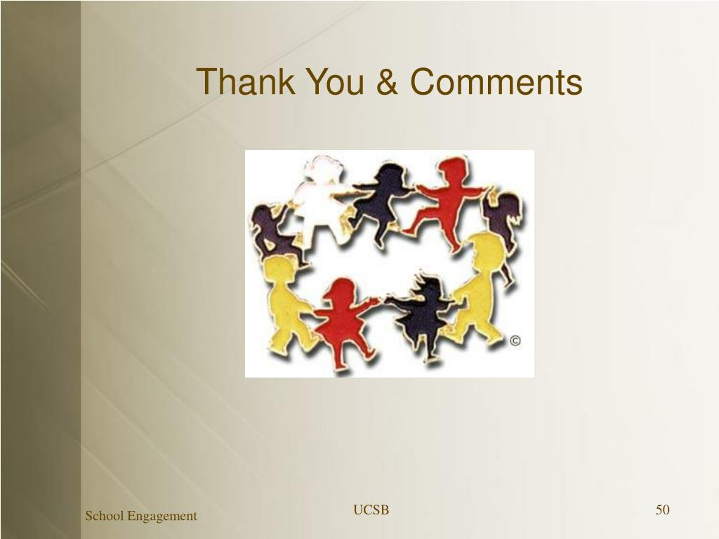 Thank You & Comments