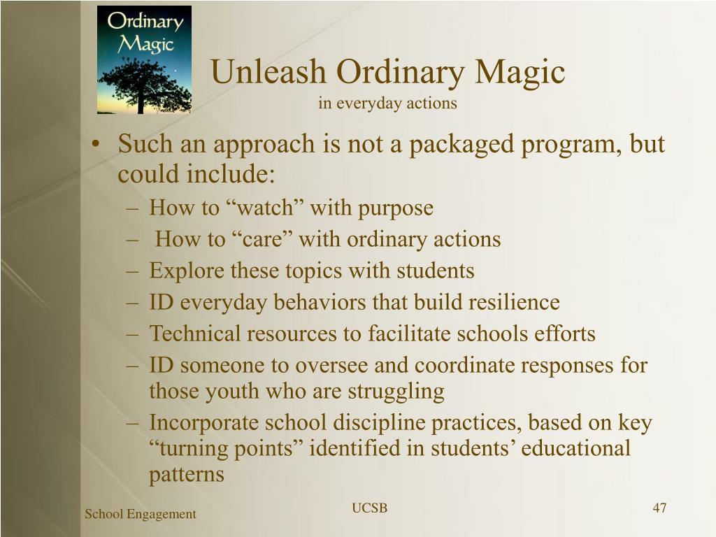 Unleash Ordinary Magic