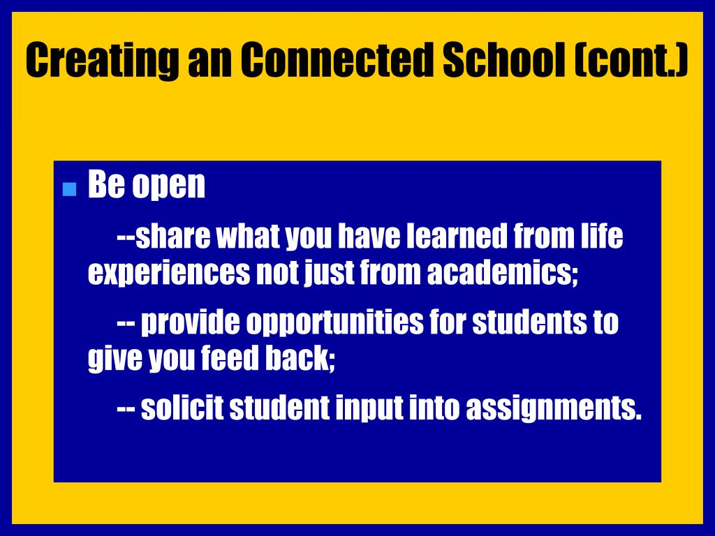 Creating an Connected School (cont.)