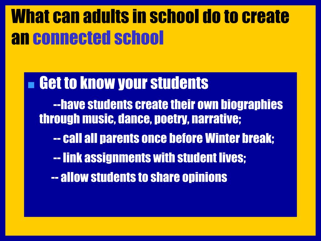 What can adults in school do to create an